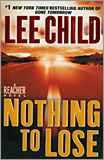 Lee Child - Nothing to Lose (Jack Reacher Series, No. 12)