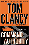 Tom Clancy / Mark Greaney - Command Authority (A Jack Ryan Novel).