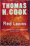 Thomas H. Cook - Red Leaves.