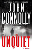 John Connolly - The Unquiet: A Thriller.