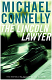 Michael Connelly - The Lincoln Lawyer.