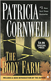 Patricia Cornwell - Body Farm.