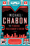 Michael Chabon - The Yiddish Policemen's Union: A Novel.