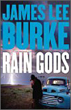 James Lee Burke - Rain Gods: A Novel.