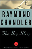 Raymond Chandler - The Big Sleep. (First published in 1939)