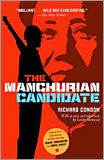 Richard Condon - The Manchurian Candidate. (Reprint Ed.)