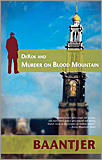 A. C. Baantjer - DeKok and Murder on Blood Mountain.