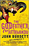 John Burdett - The Godfather of Kathmandu.