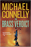 Michael Connelly - The Brass Verdict: A Novel.