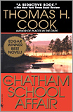 Thomas H. Cook - The Chatham School Affair.