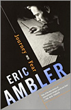Eric Ambler - Journey Into Fear.