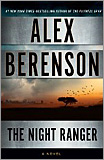 Alex Berenson - The Night Ranger (A John Wells Novel)