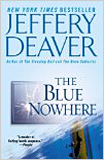 Jeffery Deaver - The Blue Nowhere: A Novel.