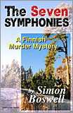 Simon Boswell - The Seven Symphonies: A Finnish Murder Mystery.
