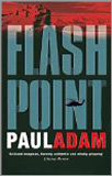Paul Adam - Flash Point.