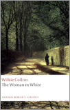 Collins, Wilkie - The Woman in White. (First published 1859)